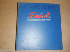FADAL VMC MAINTENANCE MANUAL_VMC_MARCH 1995