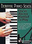 Beautiful Piano Solos You've Always Wanted to Play (2016, Paperback)