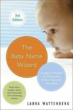 The Baby Name Wizard, Revised 3rd Edition: A Magical Method for Finding the...