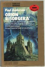 Poul Anderson ORION RISORGERÀ Editrice Nord 1988 Cosmo Oro
