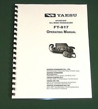 Yaesu FT-817 Operating Manual  - Premium Card Stock Covers & 32 LB Paper!