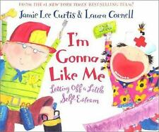 I'M GONNA LIKE ME Jamie Lee Curtis BRAND NEW HARDCOVER BOOK