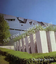 The New Paradigm in Architecture: The Language of Post-modernism by Charles...