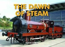 The Dawn of Steam by Robin Jones (Hardback, 2009)