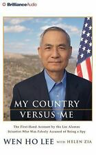 My Country Versus Me : The First-Hand Account by the Los Alamos Scientist Who...