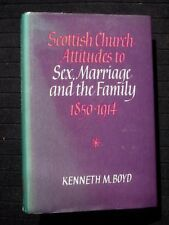 Scottish Church Attitudes to Sex, Marriage & the Family - Christian/Christianity