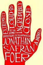 Extremely Loud and Incredibly Close by Jonathan Safran Foer (2005, Hardcover)