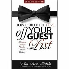 How to Keep the Devil Off Your Guest List: A Practical Guide for...  (ExLib)