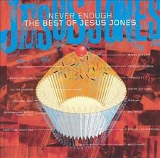 JESUS JONES Never Enough The Best Of CD OOP 2002 UK greatest hits remixes