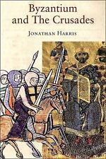 Byzantium and the Crusades by Jonathan Harris (Paperback, 2006)