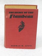 H. M. Appel  THE SECRET OF THE FLAMBEAU  Goldsmith, IL  1936 HC