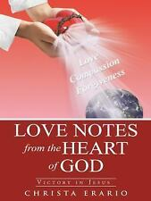 Love Notes from the Heart of God : Victory in Jesus by Christa Erario (2014,...