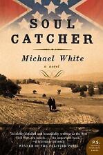 Soul Catcher: A Novel (P.S.) White, Michael C. Paperback