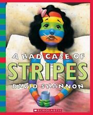 A Bad Case of Stripes by David Shannon (2007, Mixed Media)