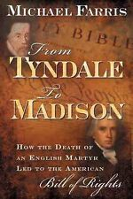 From Tyndale to Madison: How the Death of an English Martyr Led to the American