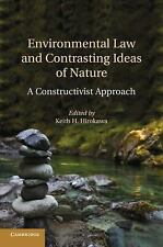 Environmental Law and Contrasting Ideas of Nature : A Constructivist Approach...