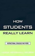 How Students Really Learn: Instructional Strategies That Work-ExLibrary