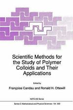 Nato Science Series C: Scientific Methods for the Study of Polymer Colloids...