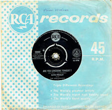 "ELVIS PRESLEY - ARE YOU LONESOME TONIGHT? - 7"" 45 VINYL RECORD - 1960"