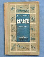 READER SECOND YEAR: MANEVICH 1935 HC STATE TEXTBOOK PUBLISHING HOUSE, MOSCOW