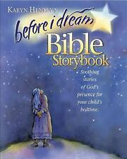 Before I Dream Bible Storybook Henley, Karyn Hardcover