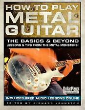 Guitar Player Musician's Library: How to Play Metal Guitar : The Basics and...