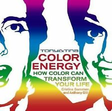 Tony & Tina Color Energy: How Color Can Transform Your Life