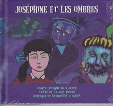 27748// JOSEPHINE ET LES OMBRES CONTE LYRIQUE EN 2 ACTES CD NEUF