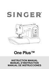 Singer 1+-ONE-PLUS Sewing Machine/Embroidery/Serger Owners Manual
