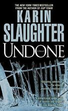 Undone: A Novel by Karin Slaughter, Good Book