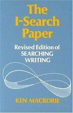 The I-Search Paper by Ken Macrorie (1988, Paperback, Revised)