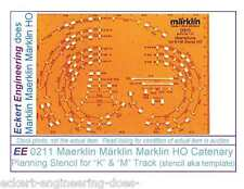 EE 0211 NEW Maerklin Märklin Marklin HO Catenary Planning Stencil for K & M Trk
