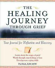 The Healing Journey Through Grief: Your Journal of Hope and Recovery by...
