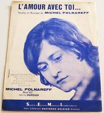 Partition vintage sheet music MICHEL POLNAREFF : L'amour Avec Toi * 60's Rare !