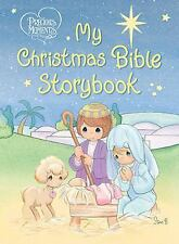 Precious Moments: My Christmas Bible Storybook (Precious Moments (Thomas Nelson)