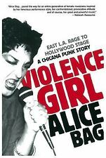 VIOLENCE GIRL ALICE BAG SIGNED FIRST EDITION PUNK ROCK AUTOBIOGRAPHY