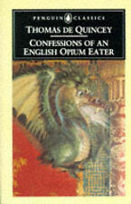 Confessions of an English Opium Eater, De Quincey, Thomas Paperback Book