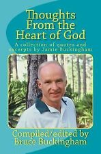 Thoughts from the Heart of God : A Collection of Quotes by Jamie Buckingham...