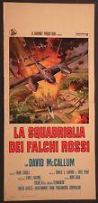 Locandina LA SQUADRIGLIA DEI FALCHI ROSSI 1°ED.ITAL.1970 DAVID MCCALLUM