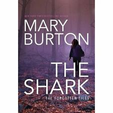 FREE 2 DAY SHIPPING | The Shark (Forgotten Files), PAPERBACK, Mary Burton, 2016