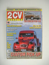 2 CV MAGAZINE n°14 AMI 6 BERLINE CLUB 1969-2 CV CUSTOM PICK-UP