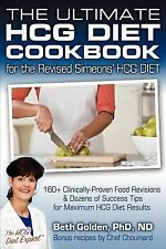 The Ultimate HCG Diet Cookbook for the Revised Simeons' HCG DIET : 160+...