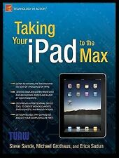 Taking Your iPad to the Max (Technology in Action)-ExLibrary