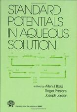 Standard Potentials in Aqueous Solution (Monographs in Electroanalytic-ExLibrary