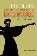 Frontiers: American Modern Dancer and Dance Educator (Choreography and-ExLibrary