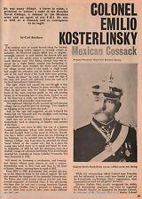 Colonel Emilio Kosterlinsky Mexican Cossack+Breihan,GeneralChaffee,Diaz,El Zorro