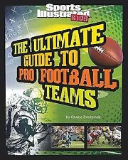 The Ultimate Guide to Pro Football Teams by Shane Frederick Book