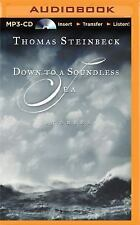 Down to a Soundless Sea : Stories by Thomas Steinbeck (2015, MP3 CD, Unabridged)