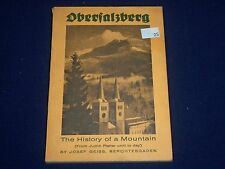 1955 OBERSALZERG HISTORY OF A MOUNTAIN JUDITH BOOK BY JOSEF GEISS - J 1655