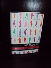 The Market by J. M. Steele Hardcover First Edition 1st/1st